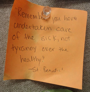 Worn post-it note reminding me of St. Benedict's words.